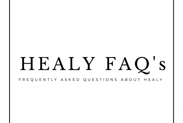 Healy FAQ's